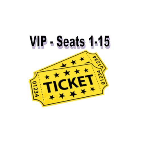 Seats #1-15 (VIP)