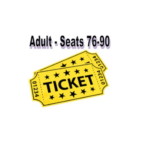 Adult Seats 76-90