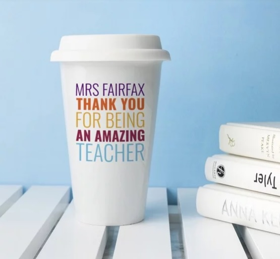 Personalised coffee cup for teachers
