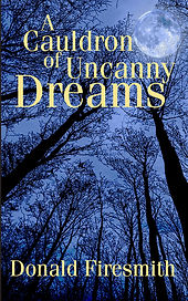 A Cauldron of Uncanny Dreams