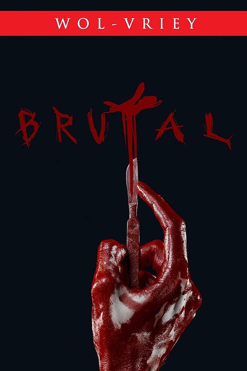Brutal by Wol-vriey (Paperback)