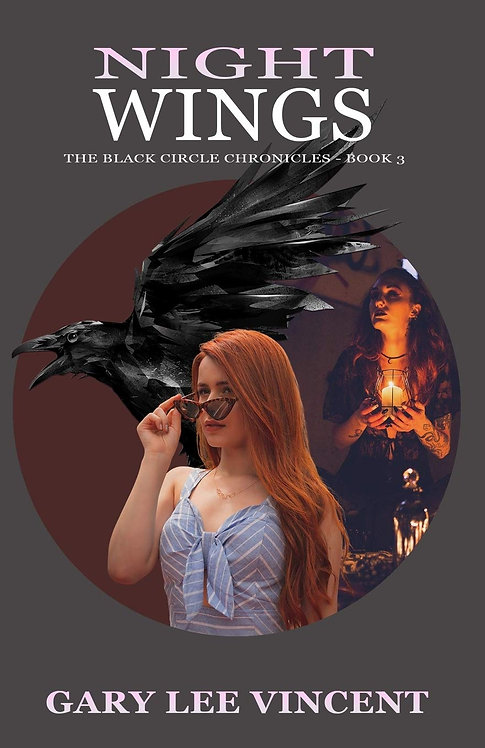 Night Wings (Black Circle Chronicles, Book 3)