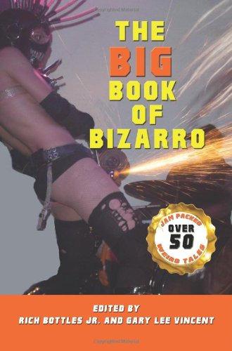 The Big Book of Bizarro (paperback)