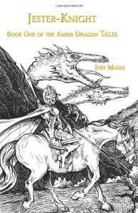 Jester-Knight: Book One of the Ambir Dragon Tales (paperback)