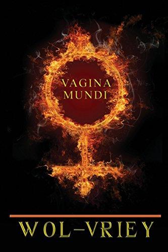 Vagina Mundi by Wol-vriey (Paperback)