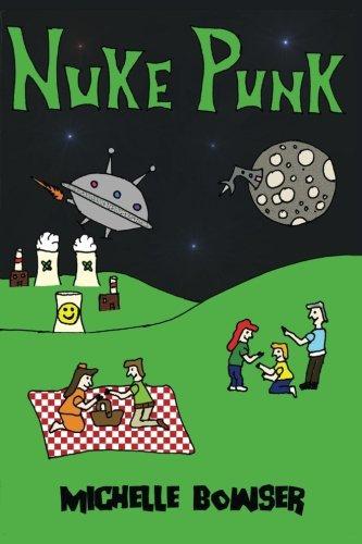 Nuke Punk by Michelle Bowser (Paperback)
