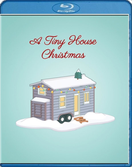 A Tiny House Christmas (DVD / BluRay)