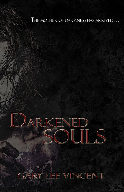 Darkened Souls (Darkened #4) by Gary Lee Vincent (paperback)