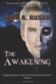The Awakening - a novel of terror from legendary horror writer John A. Russo