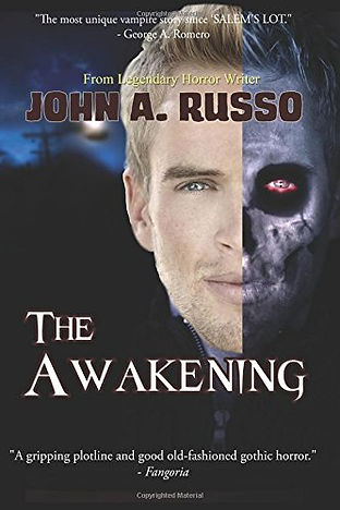 The Awakening - a novel of terror from legendary horror writer John A. Russo