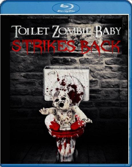 Toilet Zombie Baby Strikes Back (DVD/BluRay)