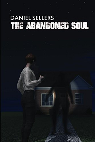 The Abandoned Soul by Daniel Sellers (Paperback)
