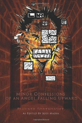 Minor Confessions of an Angel Falling Upward by Planner Forthright (Paperback)