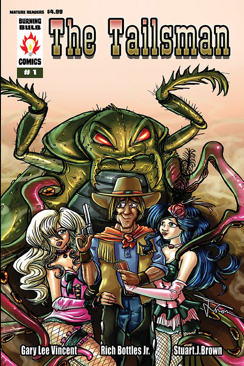 The Tailsman #1 by Gary Lee Vincent, Rich Bottles Jr., Stuart Brown (paperback)