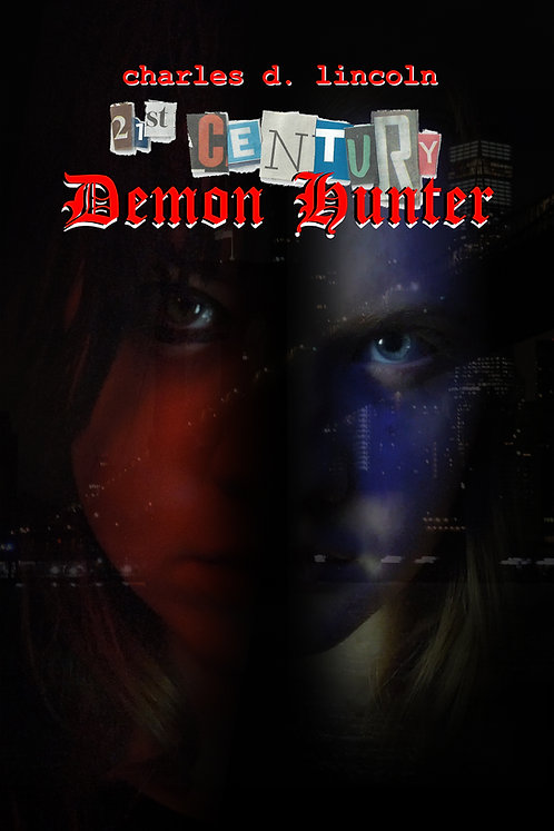 21st Century Demon Hunter (paperback)