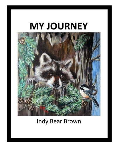 My Journey by Indy Bear Brown (Paperback)