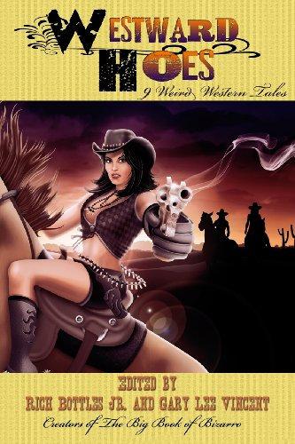 Westward Hoes  (paperback)