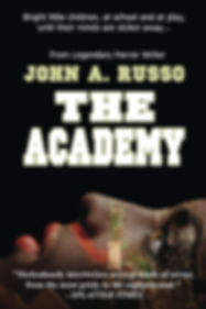 The Academy - a novel of terror from legendary horror writer John A. Russo