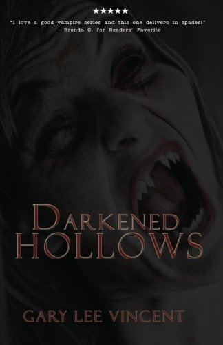 Darkened Hollows (Darkened #2) by Gary Lee Vincent (paperback)