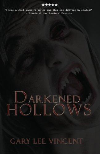 Darkened Hollows (Darkened #2) by Gary Lee Vincent (paperback)