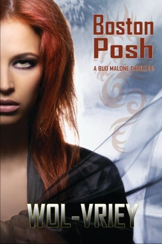 Boston Posh (Bud Malone) (Volume 1) by Wol-vriey (Paperback)