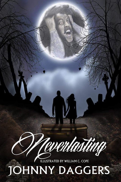 Neverlasting by Johnny Daggers (Paperback)
