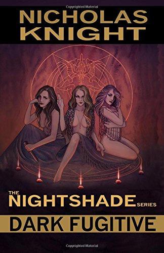 Dark Fugitive (Nightshade Book 2) by Nicholas Knight (Paperback)