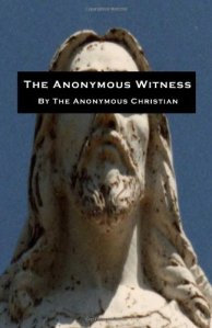 The Anonymous Witness (paperback)