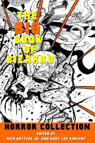 The Big Book of Bizarro Horror Collection (Kindle)