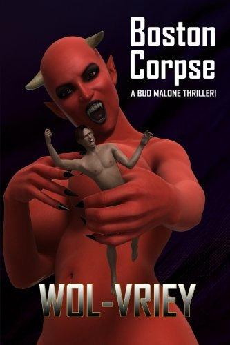 Boston Corpse (Bud Malone) (Volume 2) by Wol-vriey  (Paperback)