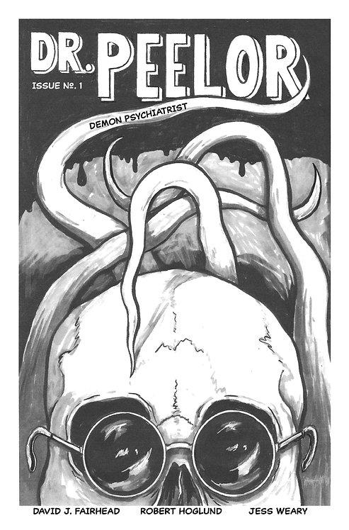Dr. Peelor, Demon Psychiatrist by David J. Fairhead, Robert Hoglund, Jess Weary