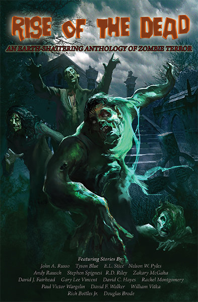 Rise of the Dead: An Earth-Shattering Anthology of Zombie Terror (paperback)