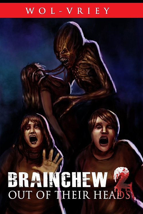 Brainchew 2: Out of Their Heads by Wol-vriey (Paperback)