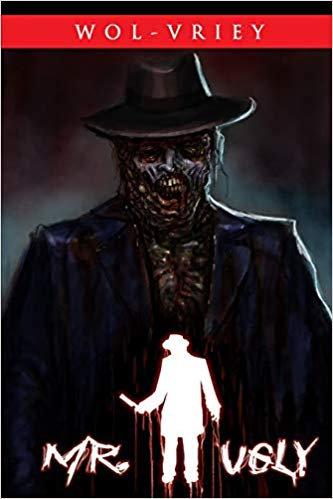 Mr. Ugly by Wol-vriey (paperback)