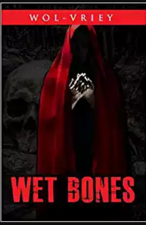 Wet Bones by Wol-vriey (paperback)