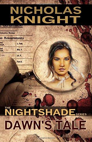 Dawn's Tale (Nightshade Book 1) by Nicholas Knight