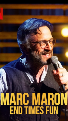 Marc Maron: End Times Fun (2019), Too Real (2017), Thinky Pain (2013)