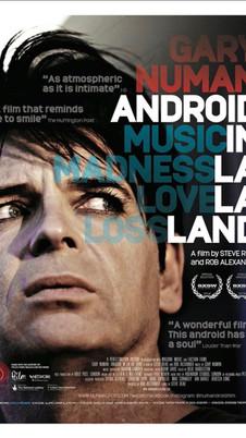 Gary Numan: Android in La La Land (2016) - 8/10