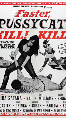 Faster, Pussycat! Kill! Kill! (1965) …and more!