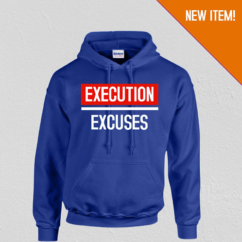 Execution Over Excuses Unisex Hoodie (Royal Blue)