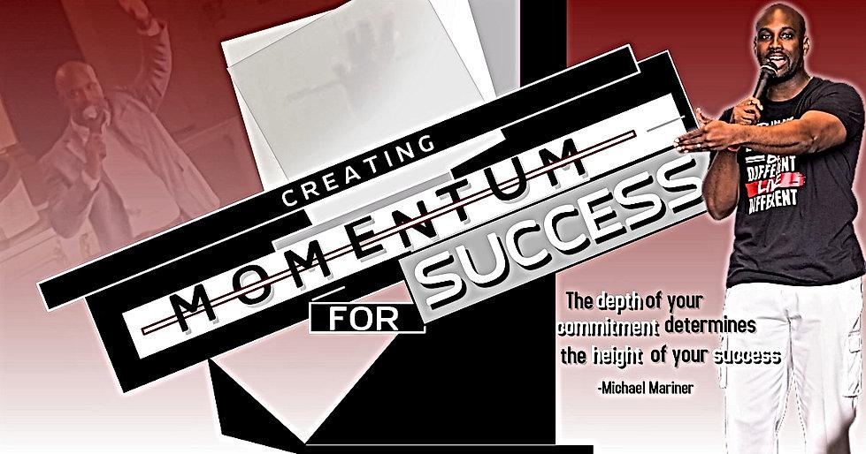 CREATING MOMENTUM FOR SUCCESS Re-Edit.jp