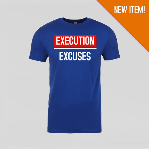 Execution Over Excuses Universal Graphic Tee (Royal Blue)