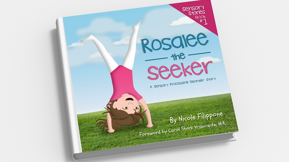 Rosalee the Seeker: A Sensory Processing Disorder Story - DIGITAL