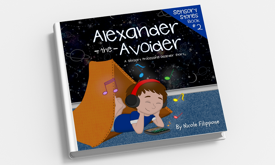Alexander the Avoider: A Sensory Processing Disorder Story - HARDCOVER