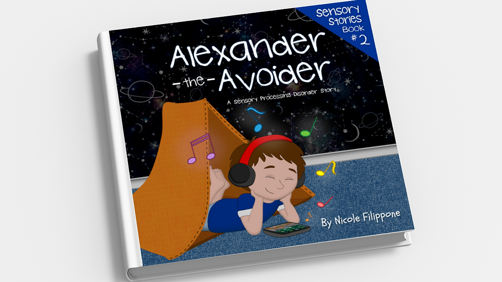 Alexander the Avoider: A Sensory Processing Disorder Story