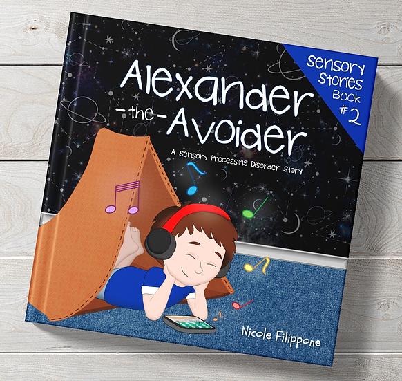 Alexander the Avoider - HARDCOVER PRE-ORDER