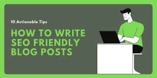 10 tips for an awesome & SEO-friendly blog posts