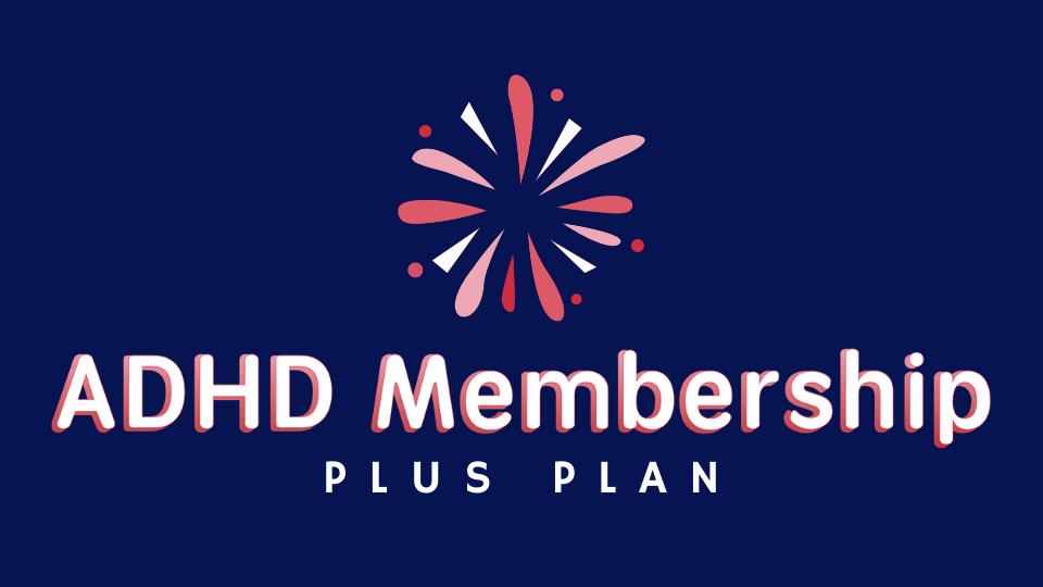ADHD Membership - Plus Plan