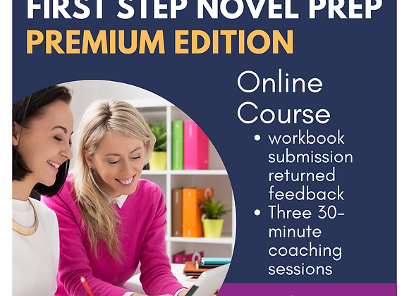 Premium: First Step Novel Prep Online Course