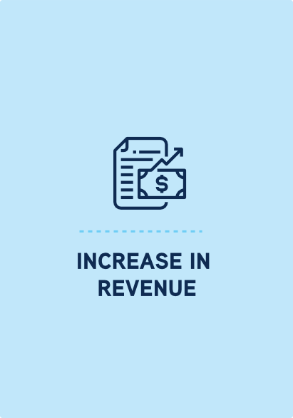 INCREASE IN REVENUE